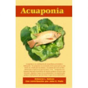 Acuaponia - Un Libro en Espanol
