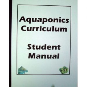 Aquaponics Curriculum Student Manual