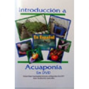 Introduccion a Acuaponia - Video en Espanol - DVD