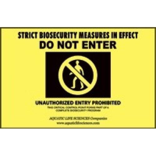 Bio-Security Sign-Do Not Enter
